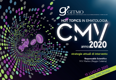 HOT TOPICS IN EMATOLOGIA CMV ANNO 2020: STRATEGIE ATTUALI DI INTERVENTO